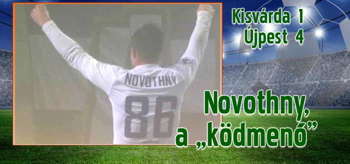 Fordított és győzött az Újpest Kisvárdán