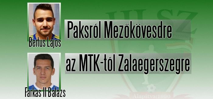 Bertus Lajos és Farkas II Balázs új klubban folytatja tavasszal