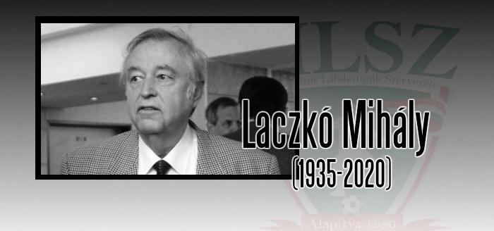 Elhunyt Laczkó Mihály